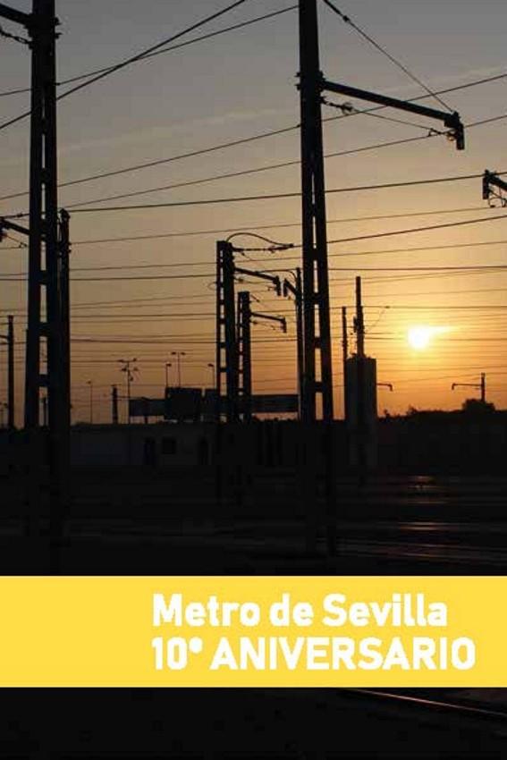 10 Aniversario Metro de Sevilla