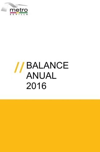 METRO DE SEVILLA Balance Anual 2016