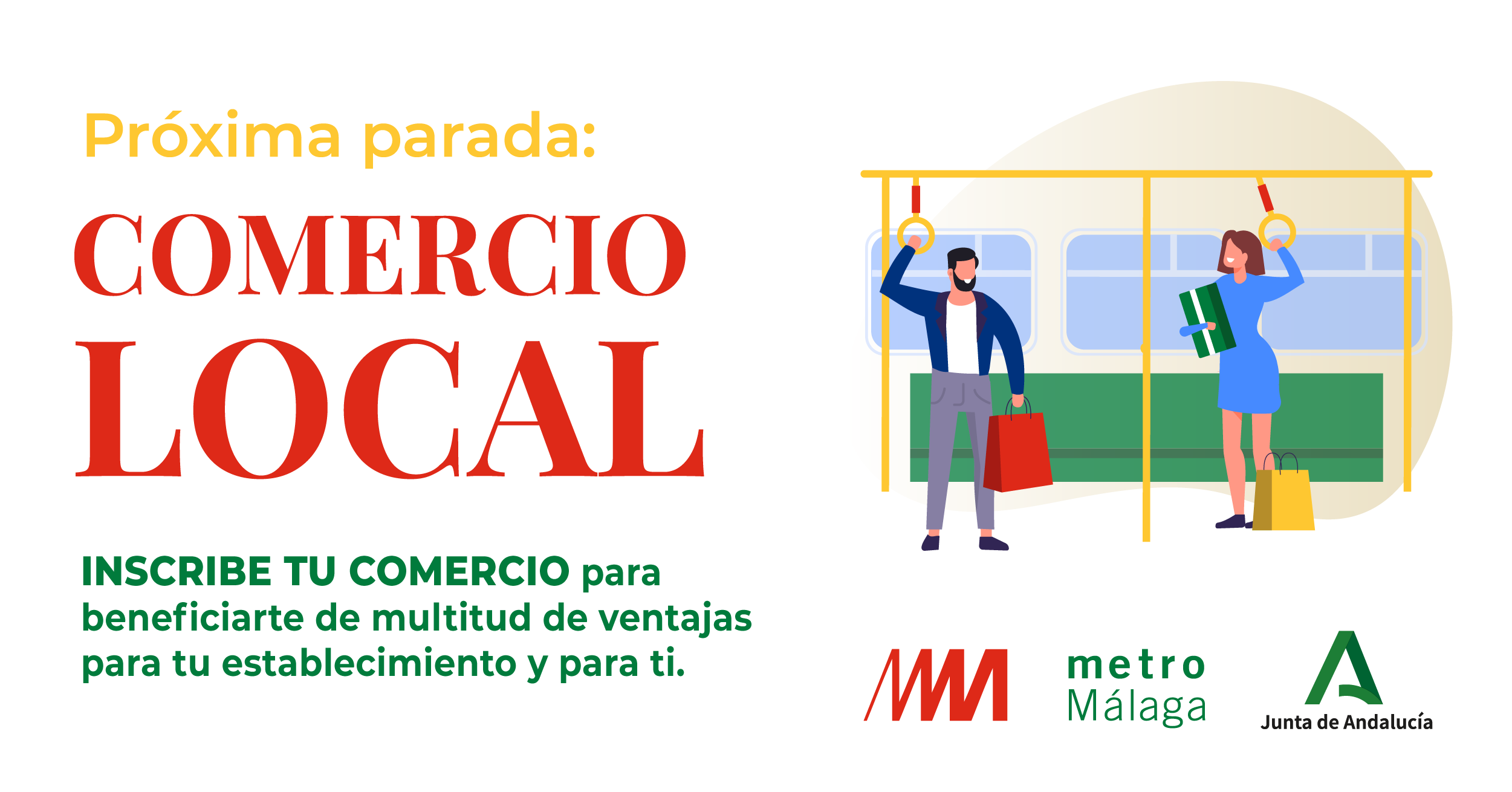 Creatividad de la campaña de apoyo al comercio local desarrollada por Metro de Málaga.